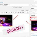 Wordpress Öne Çıkan Görsel Hatası Çözümü