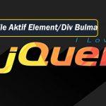 Javascript Aktif/Seçilen Elementi/Divi Getir-Göster