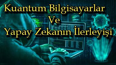 kuantum-bilgisayarlar-yapay-zeka